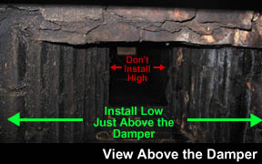 Install low just above the damper